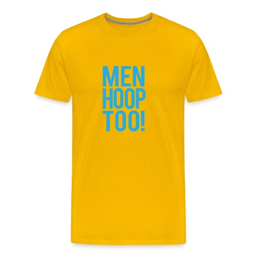 Blue - Men Hoop Too! - Men's Premium T-Shirt