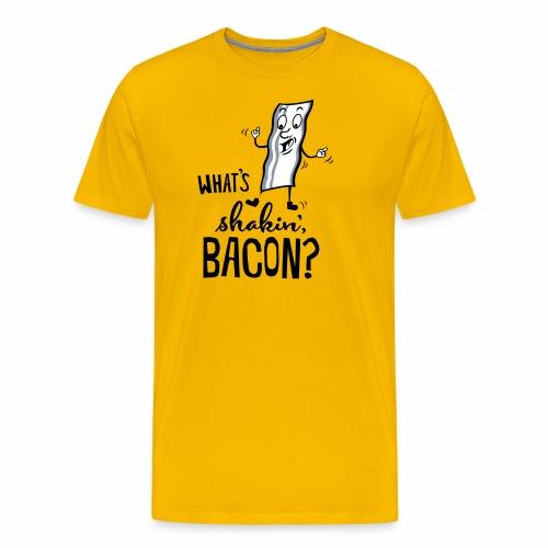 What's Shakin' Bacon - Men's Premium T-Shirt