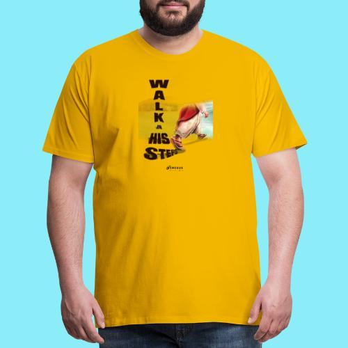 WALK IN HIS STEPS - Men's Premium T-Shirt