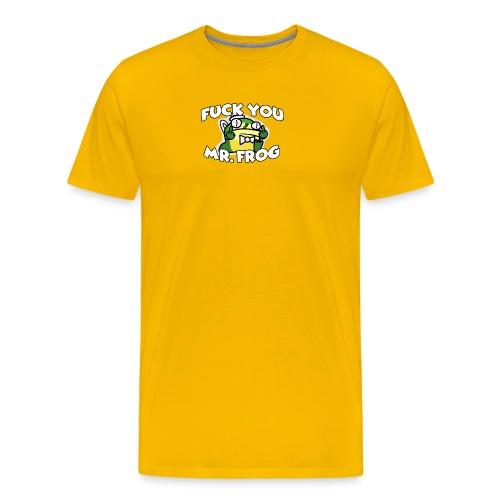 Fuk You Mr. Frog - Men's Premium T-Shirt