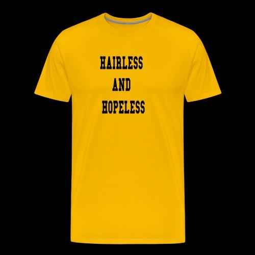 Hairless and Hopeless - Men's Premium T-Shirt