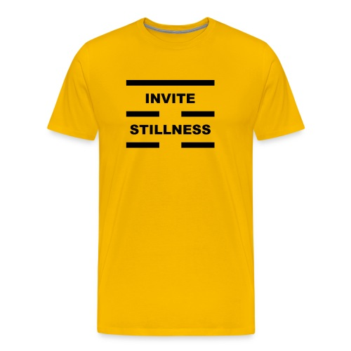 Invite Stillness Black Letters - Men's Premium T-Shirt