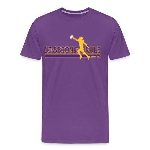 10 Second Rule (January 14, 2018) - Alternate 1 - Men's Premium T-Shirt