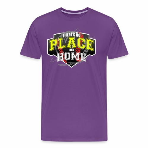 THERE S NO PLACE LIKE HOME - Men's Premium T-Shirt
