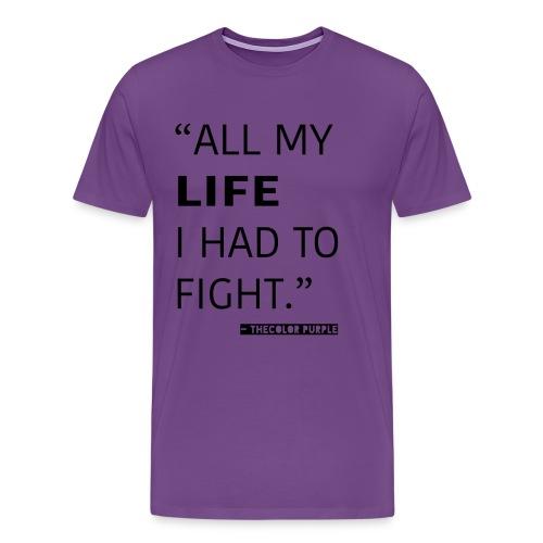 all my life - Men's Premium T-Shirt