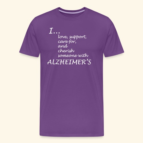 I love someone w/ Alzheimers-White lettering logo - Men's Premium T-Shirt