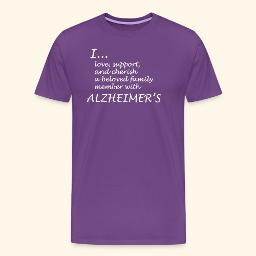 I... love a family member with Alzheimer's-White - Men's Premium T-Shirt