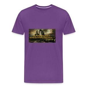 T-SHIRT WITH QUOTE - Men's Premium T-Shirt