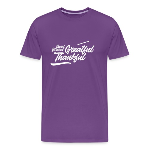 Grateful and thankful (Saved, Blessed) - Men's Premium T-Shirt