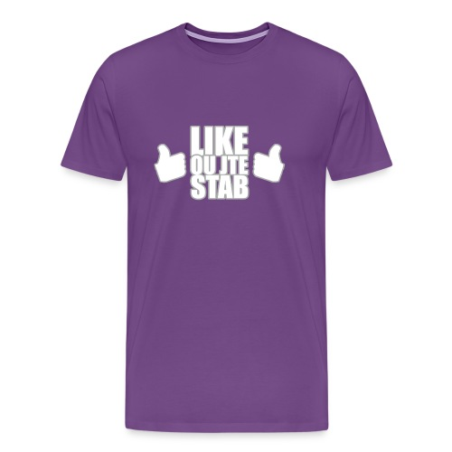 Like ou jte stab - Men's Premium T-Shirt