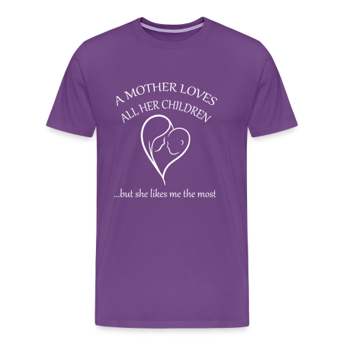Mother's Favorite - Men's Premium T-Shirt