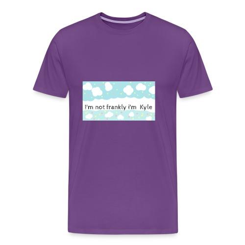 I'm not frankly i'm Kyle - Men's Premium T-Shirt