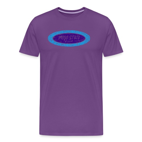 MOJO STATE of mind - Men's Premium T-Shirt