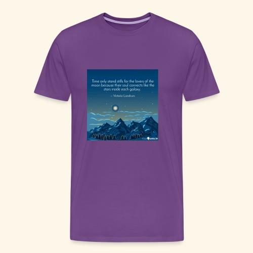 Time Only Stand Stills - Men's Premium T-Shirt
