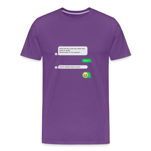 FUNNY NURSE JOKE - Men's Premium T-Shirt