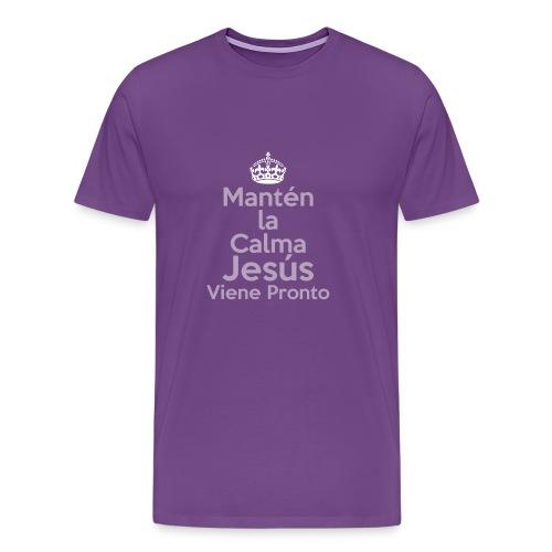 Mantén la Calma Jesús Viene Pronto - Men's Premium T-Shirt