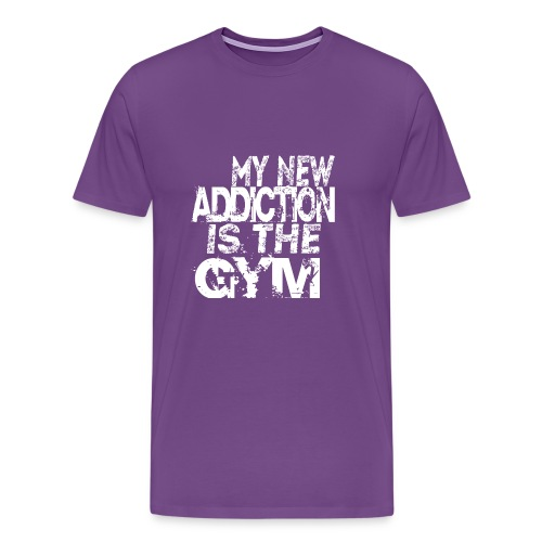MY NEW ADDICTION IS THE GYM MEN - Men's Premium T-Shirt