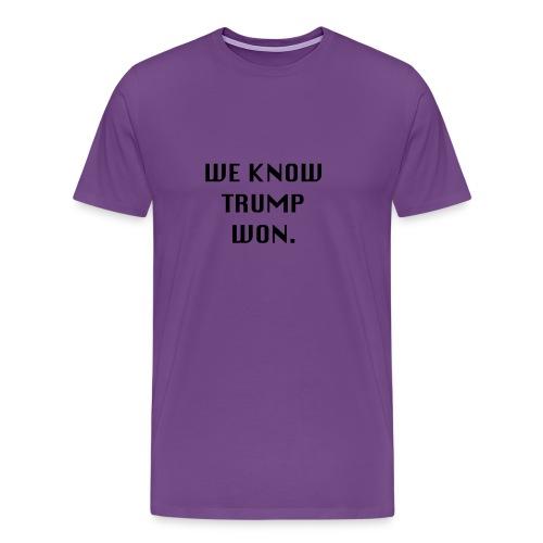 WEKNOWTRUMPWON - Men's Premium T-Shirt