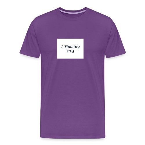 1 Timothy Chapter 2:1-5 - Men's Premium T-Shirt
