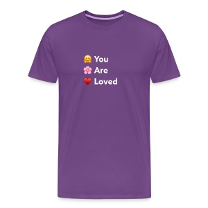 You Are Loved - Men's Premium T-Shirt