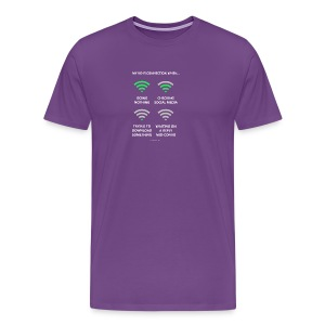 My wi-fi connection when... - Men's Premium T-Shirt