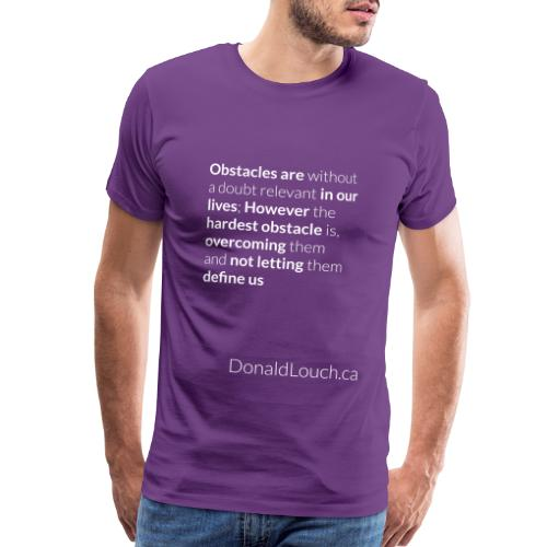 Women: Premium Obstacles (Quote) T-Shirt - Men's Premium T-Shirt