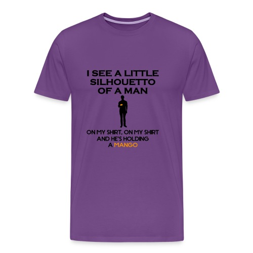 I See a Little Silhouetto - Men's Premium T-Shirt