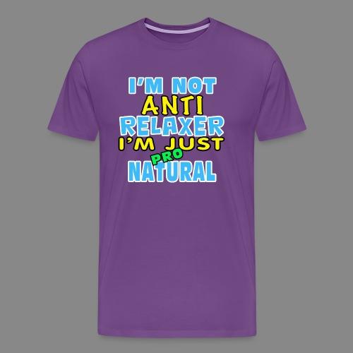 Not Anti Relaxer - Men's Premium T-Shirt