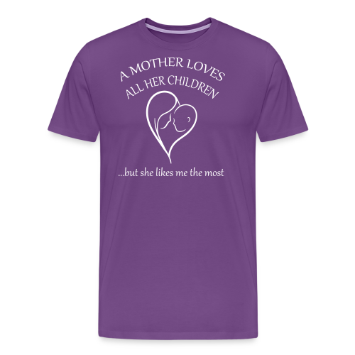 Mother's Favorite - Men's Premium T-Shirt