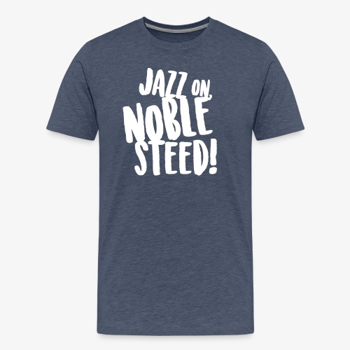 MSS Jazz on Noble Steed - Men's Premium T-Shirt