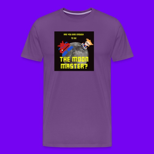 ARE YOU BAD ENOUGH TO BE THE MOON MASTER? - Men's Premium T-Shirt