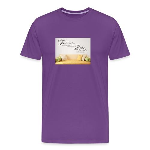 träume als ob du ewig leben würdest - Men's Premium T-Shirt