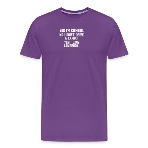 Yes i'm Chinese #2 - Men's Premium T-Shirt