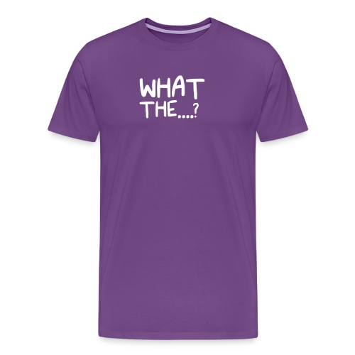 What The....? Cool Logo Design T-Shirt - Men's Premium T-Shirt