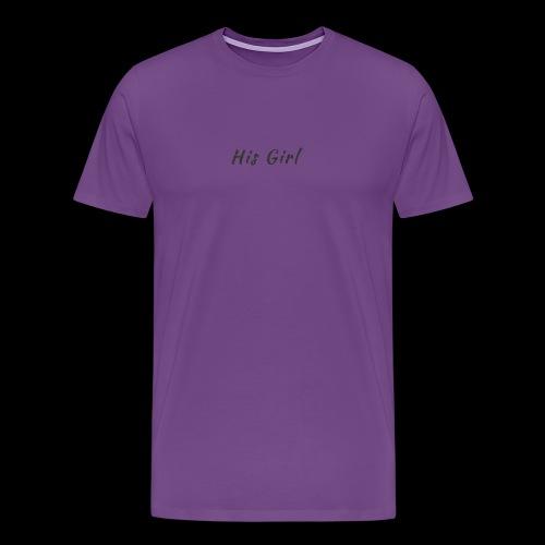 His Girl - Men's Premium T-Shirt