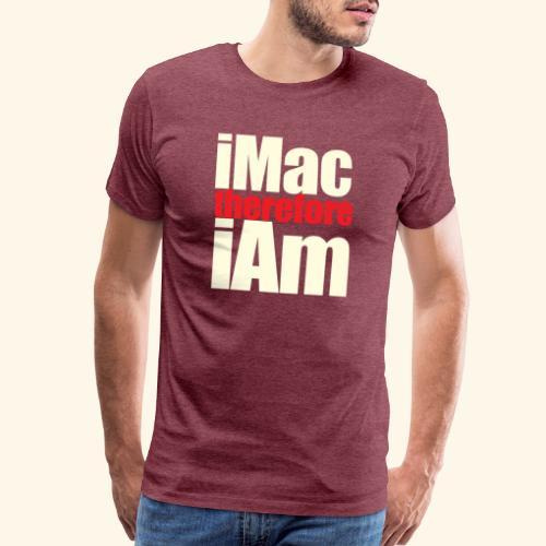 iMac therefore iAm - Men's Premium T-Shirt