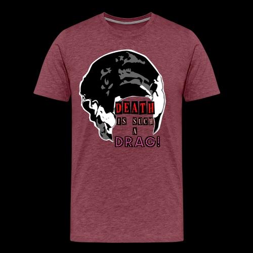 Death is a Drag Bride - Men's Premium T-Shirt