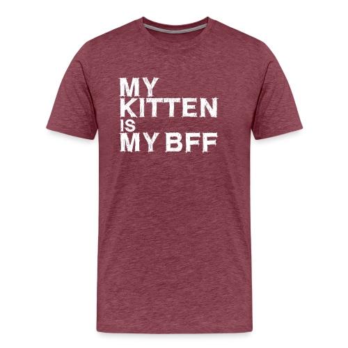 My kitten is my BFF (white) - Men's Premium T-Shirt