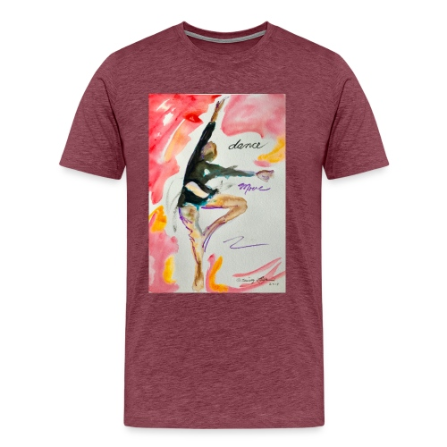 Dance More - Men's Premium T-Shirt
