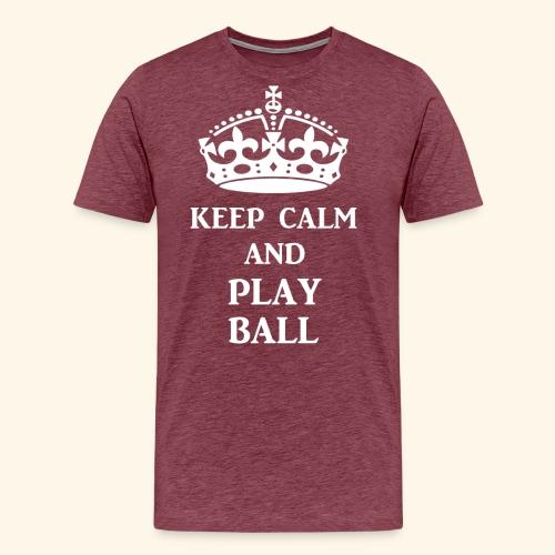 keep calm play ball wht - Men's Premium T-Shirt