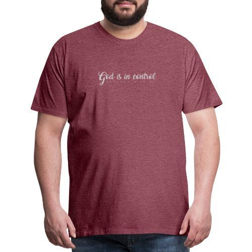 God is in control - Matthew 6:25-34 - Men's Premium T-Shirt