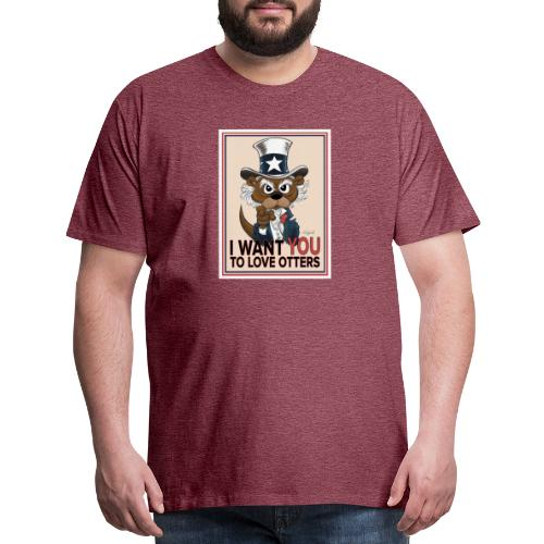 I Want You to Love Otters - Men's Premium T-Shirt