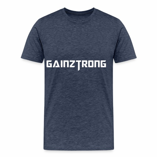 gainztrong - Men's Premium T-Shirt
