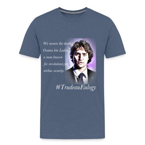 Trudeau Eulogy: Osama bin Laden - Men's Premium T-Shirt