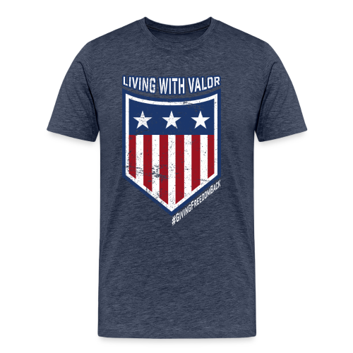 Living with Valor - Men's Premium T-Shirt