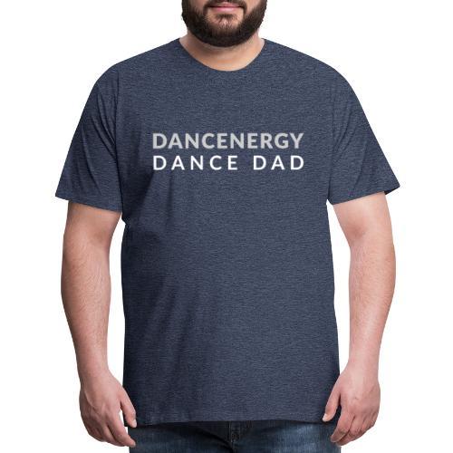 DancEnergy Dance Dad - Men's Premium T-Shirt