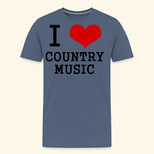 I love country music - Men's Premium T-Shirt