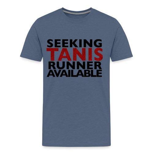 SEEKING TANIS TSHIRT FINA - Men's Premium T-Shirt