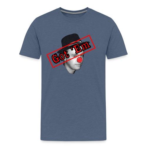 Got 'Em - Men's Premium T-Shirt