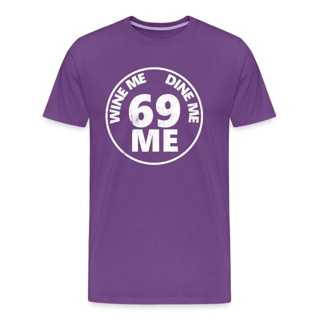 Wine Me Dine Me 69 Me